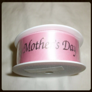 MOTHERS DAY RIBBON
